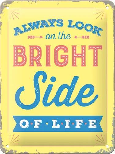 Placă metalică: Bright Side of Life - 20x15 cm