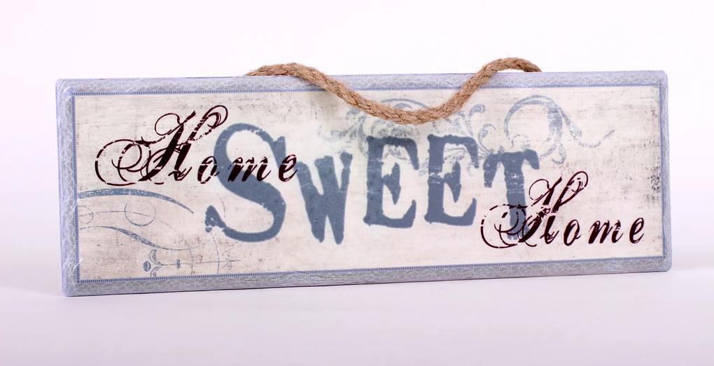 Tabla cu mesaj Home Sweet Home, 10x30 cm