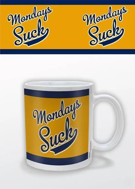 Cană - Mondays Suck