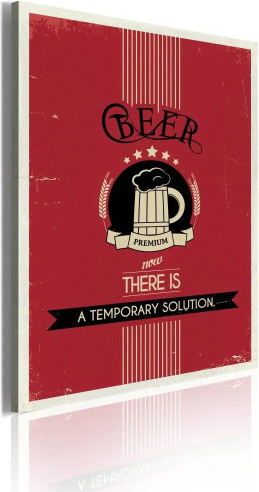 Bimago Tablou - Beer. Now there is a temporary solution. 50x70