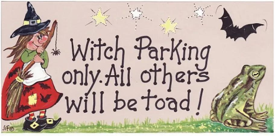 Placuta decorativa Witch Parking Only