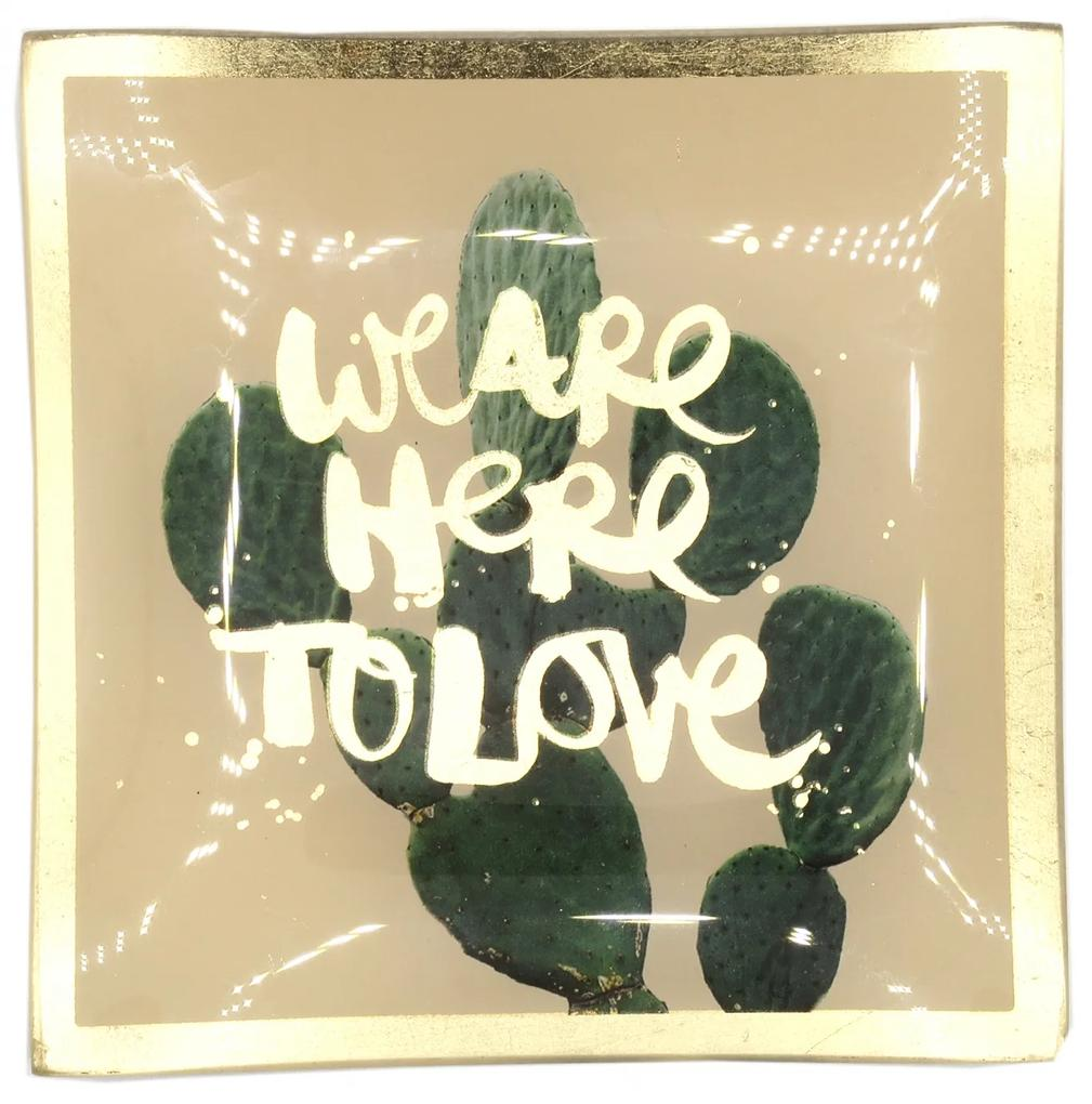 Farfurie decorativa We are here to love
