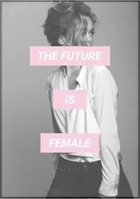 Poster Imagioo The Future Is Female, 40 x 30 cm